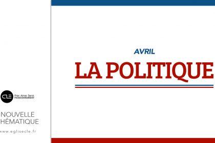 Nouvelle Thématique: La Politique