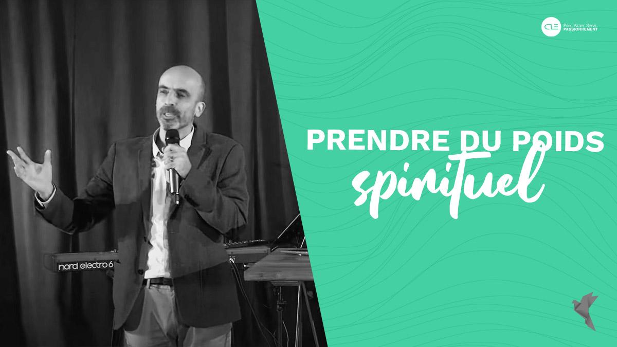 Prendre du poids spirituel